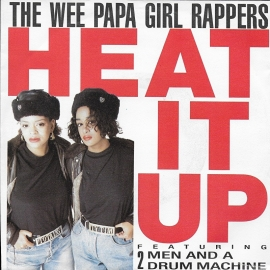 Wee Papa Girl Rappers - Heat it up
