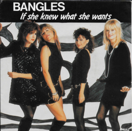 Bangles - If she knew what she wants