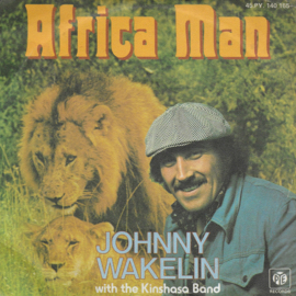 Johnny Wakelin with the Kinshasa Band - Africa man (Franse uitgave)