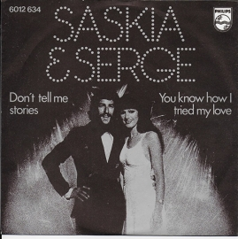 Saskia & Serge - Don't tell me stories