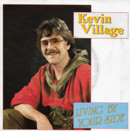 Kevin Village - Living by your side