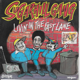 Sugarhill Gang - Livin' in the fast lane