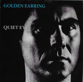 Golden Earring - Quiet eyes (Cesar uitgave)