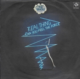 Real Thing - Can you feel the force?