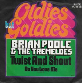 Brian Poole & The Tremeloes - Twist and shout / Do you love me
