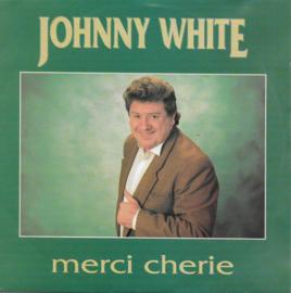 Johnny White - Merci cherie