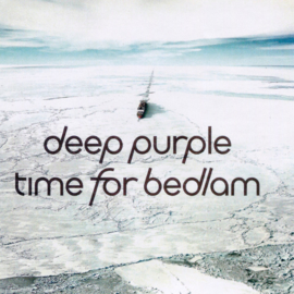 "Deep Purple - Time for bedlam (10"" vinyl)"
