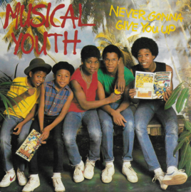 Musical Youth - Never gonna give you up (Franse uitgave)