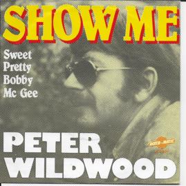 Peter Wildwood - Show me