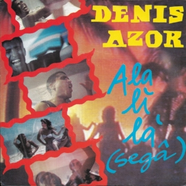 Denis Azor - Ala li la (sega)