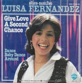 Luisa Fernandez - Give love a second chance (German edition)