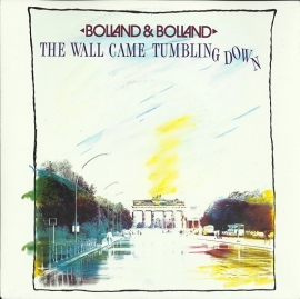 Bolland & Bolland - The wall came tumbling down
