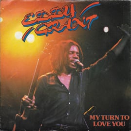 Eddy Grant - My turn to love you