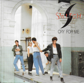 Switch - Cry for me
