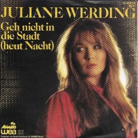 Juliane Werding - Geh nicht in die stadt (heut nacht)