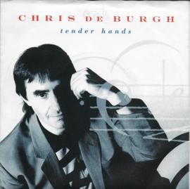 Chris de Burgh - Tender hands