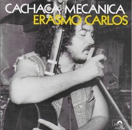 Erasmo Carlos - Cachaca mecanica