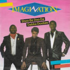Imagination - Shoo be doo da dabba doobee