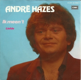 André Hazes - Ik meen 't