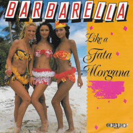 Barbarella - Like a fata morgana