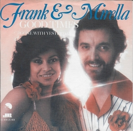 Frank & Mirella - Good times