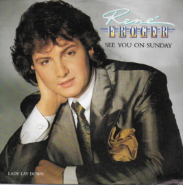 Rene Froger - See you on sunday
