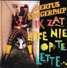 Bertus Staigerpaip - Ik zat eff nie op te lette