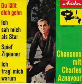 Charles Aznavour - Du lasst dich gehn