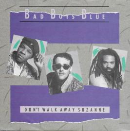 Bad Boys Blue - Don't walk away Suzanne