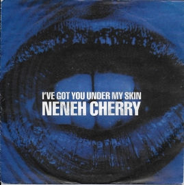 Neneh Cherry - I've got you under my skin
