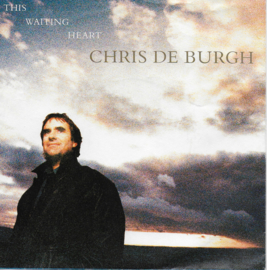 Chris de Burgh - This waiting heart