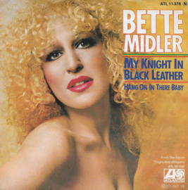 Bette Midler - My knight in black leather (Duitse uitgave)
