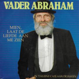 Vader Abraham - Mien, laat de liefde aan me zien