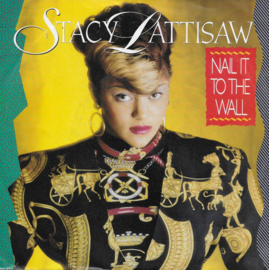 Stacy Lattisaw - Nail it to the wall