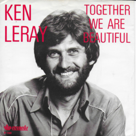 Ken Leray - Together we are beautiful