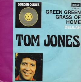 Tom Jones - Green green grass of home / Delilah