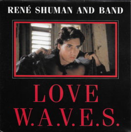 Rene Shuman and Band - Love w.a.v.e.s.