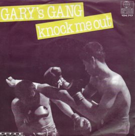 Gary's Gang - Knock me out