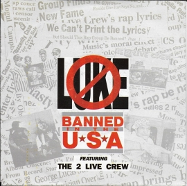 2 Live Crew ft. Luke - Banned in the U.S.A.