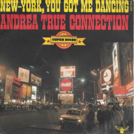 Andrea True Connection - New-York, you got me dancing