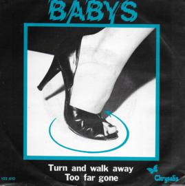 Babys - Turn and walk away
