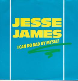 Jesse James - I can do bad by myself