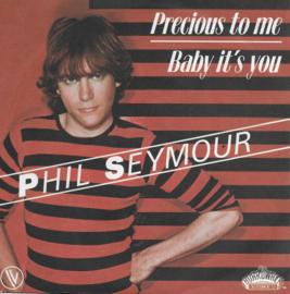 Phil Seymour - Precious to me