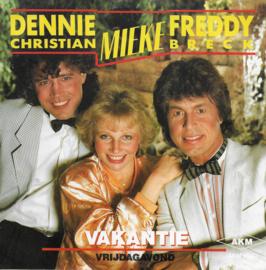 Dennie Christian, Mieke & Freddy Breck - Vakantie