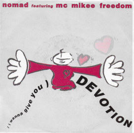 Nomad feat. MC Mikee Freedom - (i wanna give you) Devotion (Duitse uitgave)