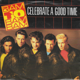 Bam to Bam Bam - Celebrate a good time
