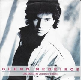 Glenn Medeiros - Long and lasting love (once in a lifetime)