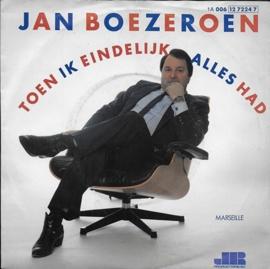 Jan Boezeroen - Toen ik eindelijk alles had