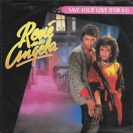 Rene and Angela - Save your love (for #1)