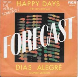 Forecast - Happy days (hip hip hooray)
